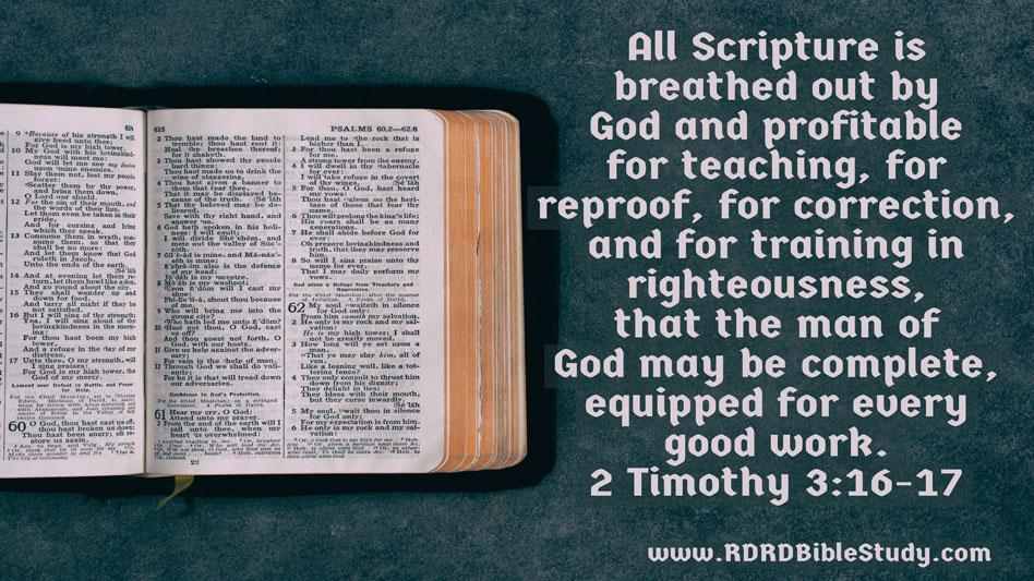 RDRD Bible Study 2 Timothy 3:16-17