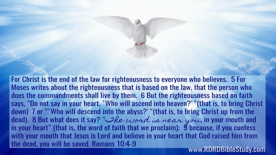 RDRD Bible Study Romans 10 4-9