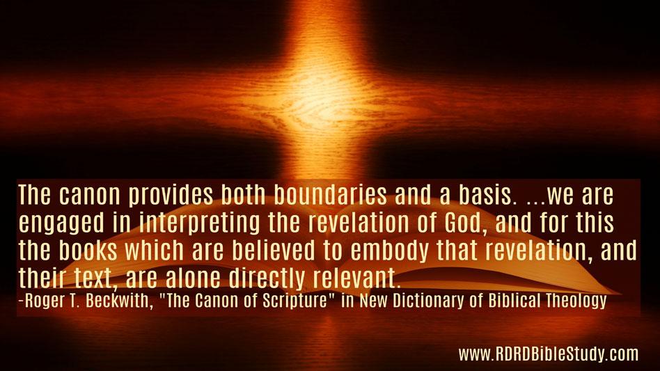 RDRD Bible Study Canon Provides Both Boundaries And A Basis