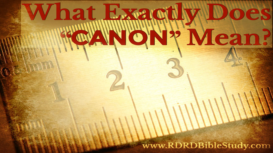 "What Exactly Does ""Canon"" Mean?"